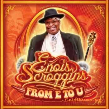 Enois Scroggins - From E to U (2011)