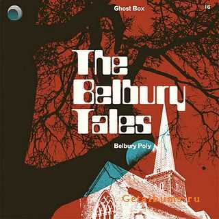 Belbury Poly - The Belbury Tales (2012)
