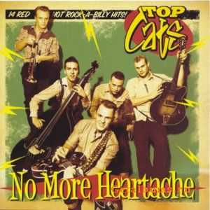 Top Cats - No More Heartache (2012)