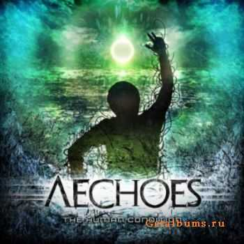 Aechoes - The Human Condition (2012) [+HQ]