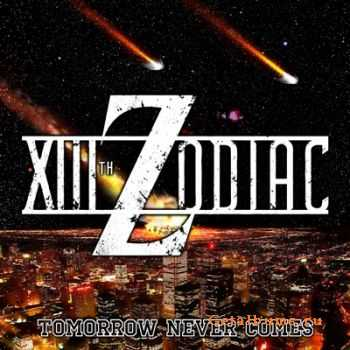 XIIIth Zodiac - Tomorrow Never Comes [EP]  (2012)