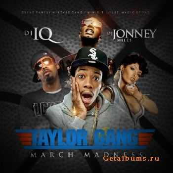 March Madness Mixtape Taylor Gang Edition (2012)