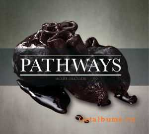 Pathways - Heart Grenade [EP] (2012)