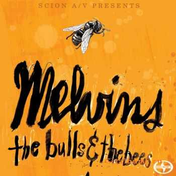 Melvins - The Bulls & The Bees (2012)