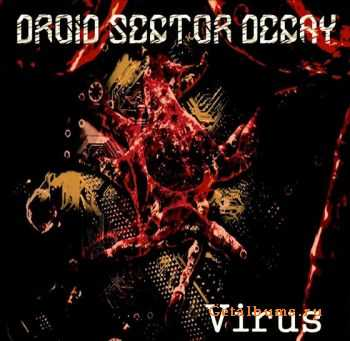 Droid Sector Decay - Virus (EP) (2012)