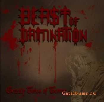 Beast Of Damnation - Grizzly Tales Of Terror (2012)