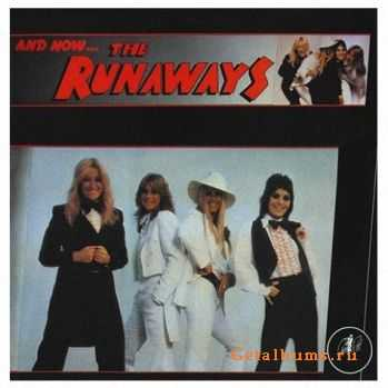 The Runaways - And Now…The Runaways (1979)