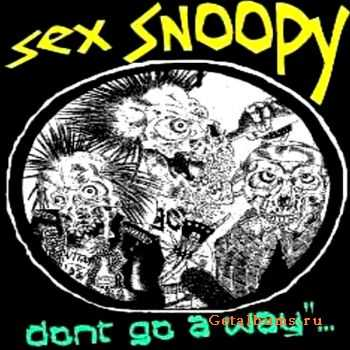 SeX Snoopy - Don't Go Away (2009)