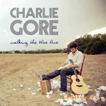 Charlie Gore - Walking The Blue Line [EP] (2012)