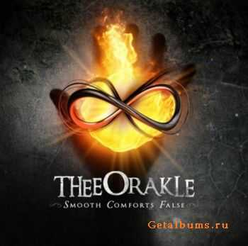 Thee Orakle - Smooth Comforts False (2012)