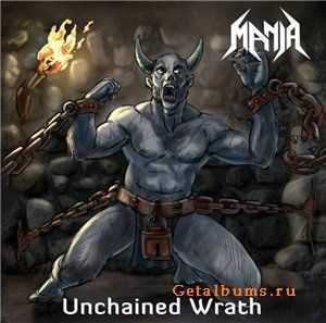 Mania  - Unchained Wrath  (2012)