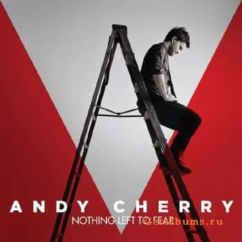 Andy Cherry - Nothing Left To Fear (2012)