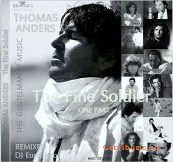 Thomas Anders & DJ Eurodisco - The Fine Soldier (One Part) (2012)