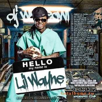 DJ Whiteowl & Lil Wayne - Hello: My Name Is Lil Wayne (2012)