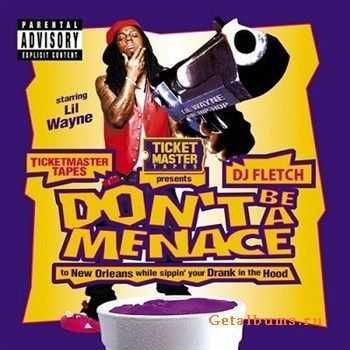 Lil Wayne - Dont Be A Meance (2012)