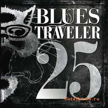 Blues Traveler - 25 (2012)