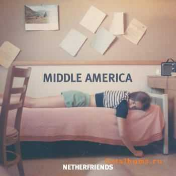 Netherfriends - Middle America (2012)