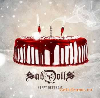 SadDolls  -  Happy Deathday  (2012)