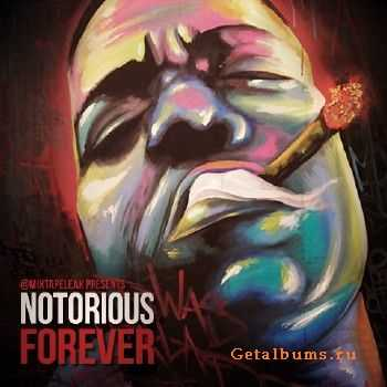 Notorious B.I.G. – Notorious Forever (2012)