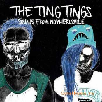 The Ting Tings - Sounds from Nowheresville (Deluxe Edition) (2012)
