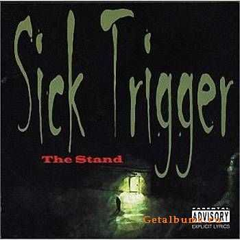 Sick Trigger - The Stand (2004)