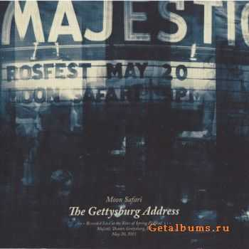 Moon Safari - The Gettysburg Address (2012)
