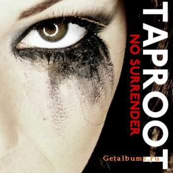Taproot - No Surrender [Single] (2012)