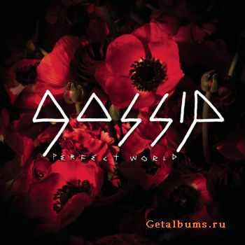 Gossip - Perfect World [Single] (2012)