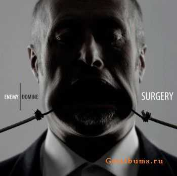 Surgery  - Enemy Domine (2012)