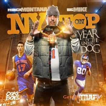 French Montana – NY On Top: Year Of The Underdog (Official Mixtape) (2012)