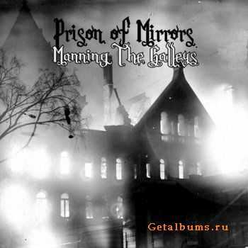 Prison Of Mirrors - Manning The Galleys (2012)