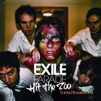 Exile Parade - Hit The Zoo (2012)