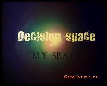 Decision space - My Space (2012)