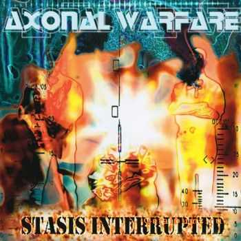 Axonal Warfare - Stasis Interrupted (1996)