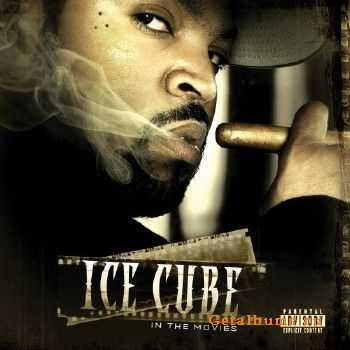Ice Cube - In The Movies (2007)