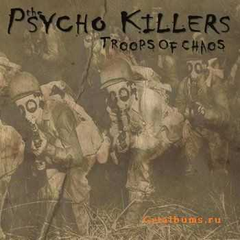 The Psycho Killers - Troops Of Chaos (2012)