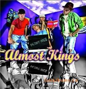 almost kings - Filthy Nice (2009)