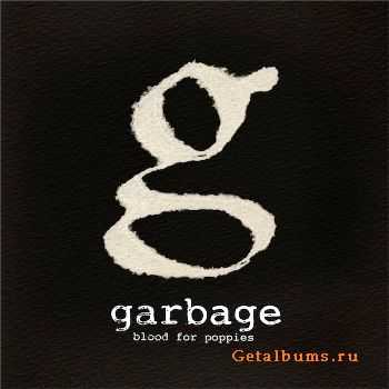 Garbage - Blood For Poppies [Single] (2012)