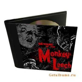 Monkey Leech - Beware Of The Monkey Leech (2012)