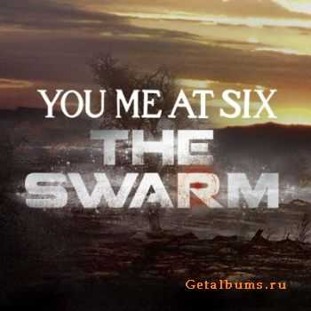 You Me At Six - The Swarm [Single] (2012)