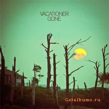 Vacationer - Gone (2012)
