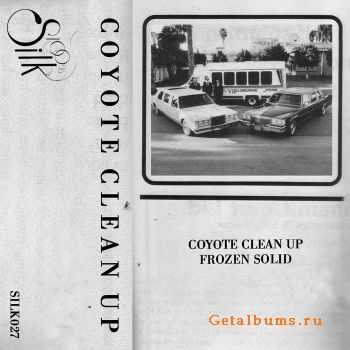 Coyote Clean Up - Frozen Solid (2012)