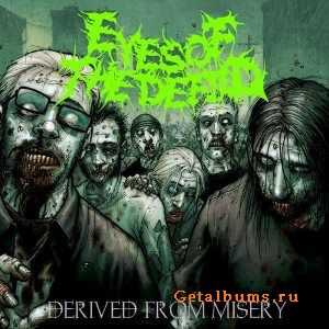 Eyes Of The Defiled - Derived From Misery (EP) (2012)