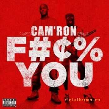 Camron – Fuck You (2012)