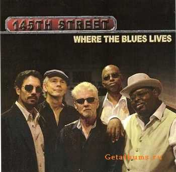 145th Street - Where the Blues Lives (2012)