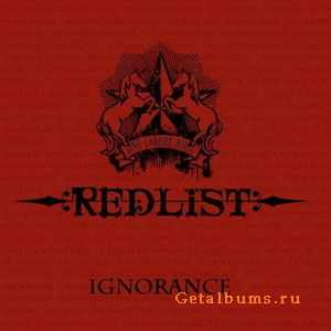 Redlist - Ignorance (2007)