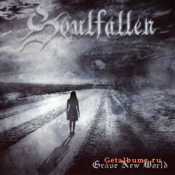 Soulfallen - Grave New World [Reissue] (2012)