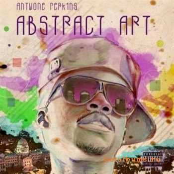 Antwone Perkins - Abstract Art (2012)