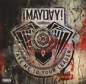 MAYDAY! - Take Me To Your Leader (2012)