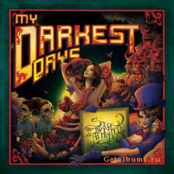 My Darkest Days - Sick And Twisted Affair [Deluxe Edition] (2012)